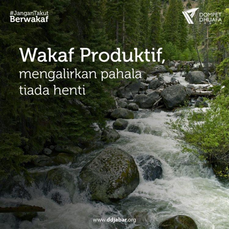 Wakaf Produktif, Mengalirkan Pahala Tiada Henti
